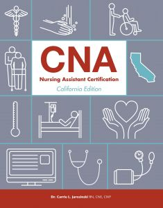 CNA: Nursing Assistant Certification, California Edition cover